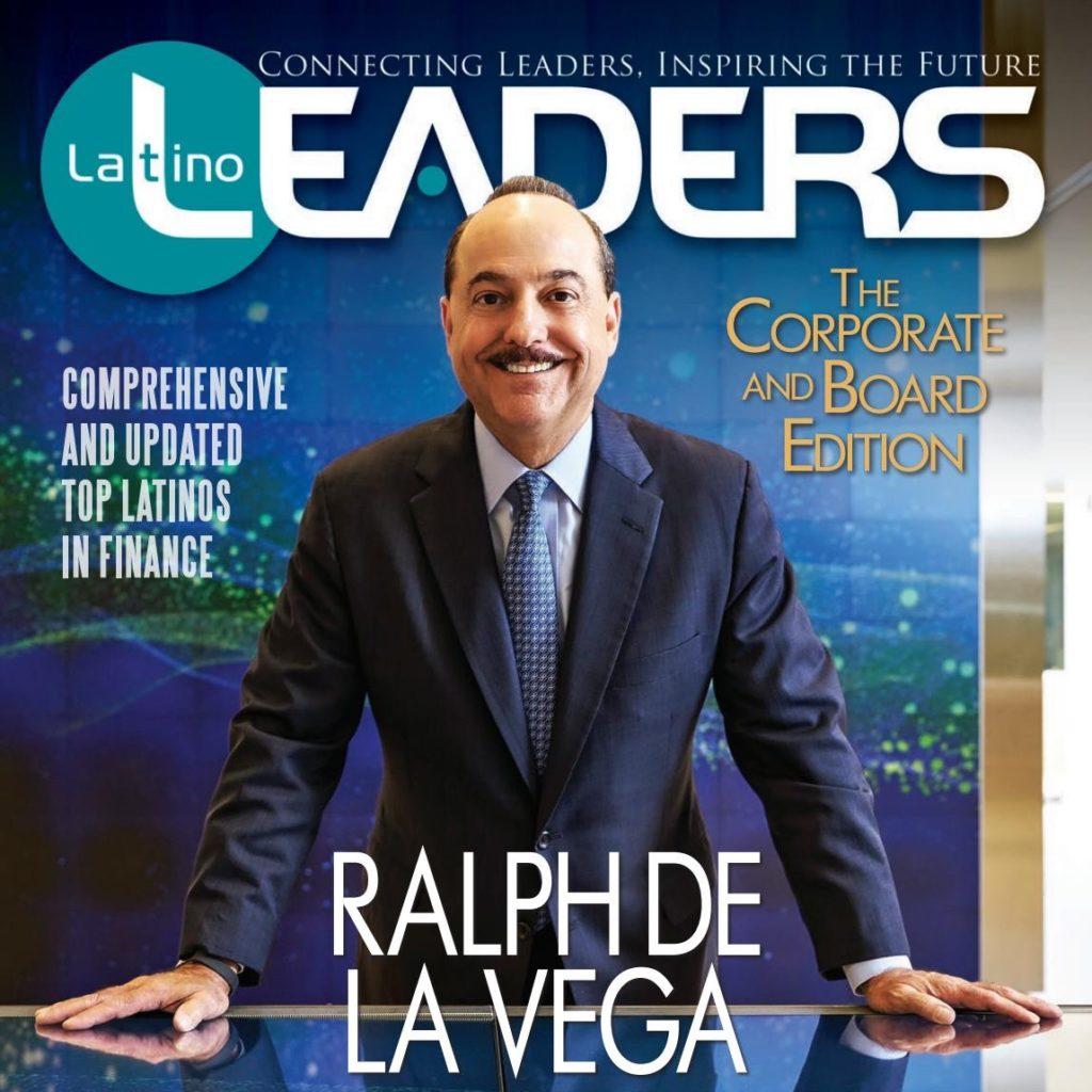 Latino Leaders Ralph De La Vega